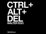 Walter Ego - CTRL + ALT + DEL (PBR Streetgang Remix) 2020Vision