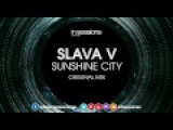 Slava V - Sunshine City In Sessions OUT NOW!
