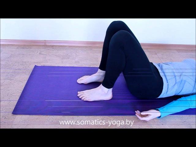 Если болят стопы и ноги. Урок 1: управление стопой и голенью.