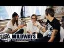WILDWAYS ИНТЕРВЬЮ NOMERCY RADIO МОСКВА 22 05 16 STEREO HALL