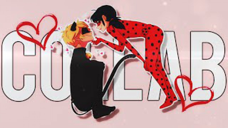 [Miraculous LadyBug] CRAZY FOR YOU! [Collab with Noisy.Girl]
