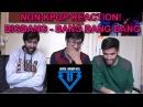 NON KPOP FANS REACT | BIG BANG - BANG BANG BANG | CRAZIEST VIDEO EVER!!