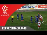 U-19: Bramki z meczu Polska - Ukraina 2:4