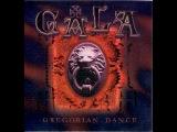 Gala - Deep ( Gregorian Dance )