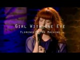 Florence + the Machine @ iTunes Festival 2010 - Girl With One Eye