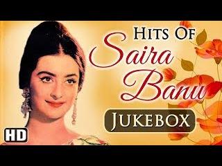 Best of Saira Banu JUKEBOX {HD} - Evergreen Old Best Hindi Songs