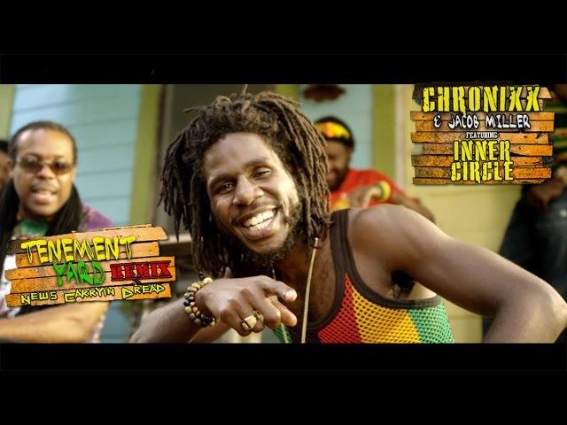 Inner Circle ft. Chronixx Jacob Miller - Tenement Yard (News Carryin Dread) [Official Video 2015]