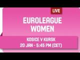Good Angels Kosice (SVK) v Dynamo Kursk (RUS) - Live Stream - Group A - 2015-16 EuroLeague Women