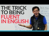 Sound more fluent in English