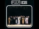 Pulp - Common People Britpop
