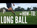 How to Hit a Long Ball in Soccer Football
