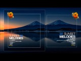 Sunset Melodies With Alex H 022 Guest Mix Terry Da Libra October 25 2014