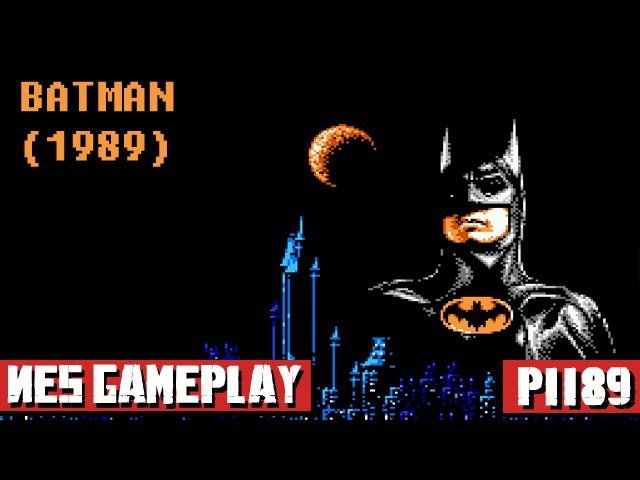 Batman (1989) NES Gameplay Full Walkthrough [Nostalgia] 1080p