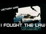 Vietnam War The Bobby Fuller Four - I Fought The Law