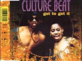 Culture Beat - Got To Get It (Extended Album Mix)