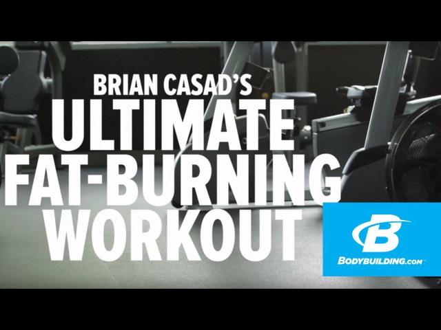Ultimate Fat Burning Workout Brian Casad