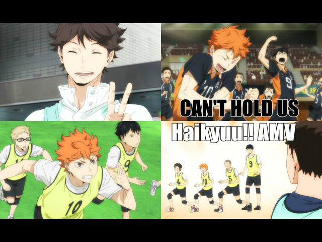 Can't Hold Us Haikyuu 「AMV」