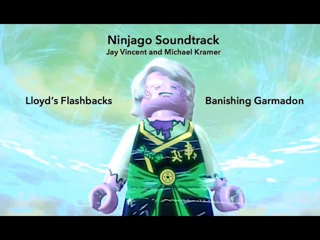 Ninjago Soundtrack Lloyd's Flashbacks Banishing Garmadon Jay Vincent and Michael Kramer