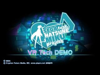 SEGA feat. HATSUNE MIKU Project: VR Tech DEMO on PlayStation VR (PS4)
