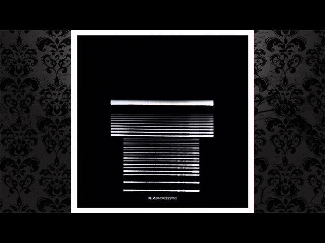 Flug - Sincrodestino (Original Mix) [CLR]
