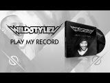 Wildstylez - Play My Record