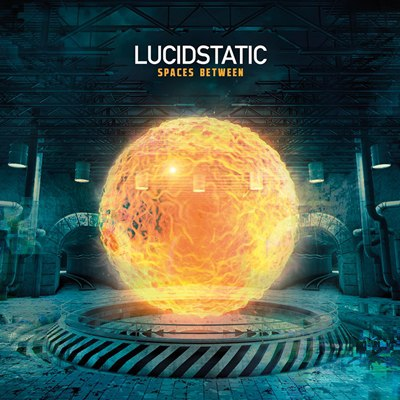 Lucidstatic - Spaces Between (2015)