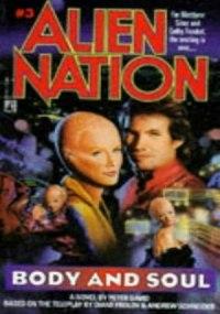Alien Nation: En cuerpo y alma