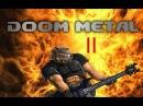 DooM Metal Volume 4 - Part 2
