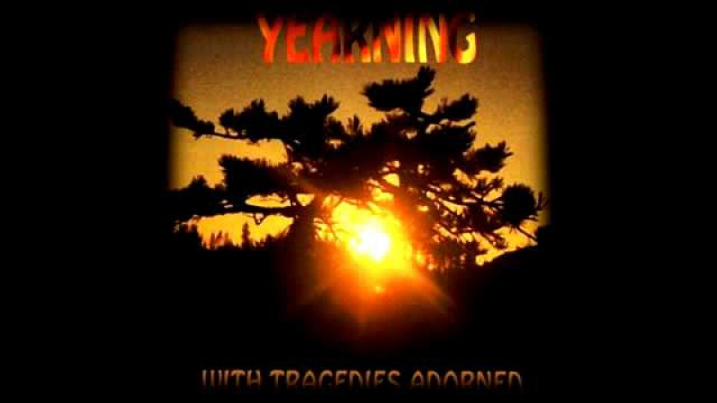 Yearning - Remnants of the Only Delight [Doom/Death]