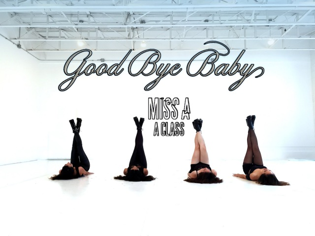[EAST2WEST][TBT] miss A - Good-Bye Baby Dance Cover