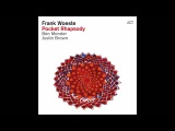 Frank Woeste, Fender Rhodes & Justin Brown Feat. Ibrahim Maalouf - Moving Light