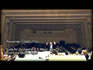 Glazunov: From the Middle Ages, Symphonic Suite LIVE • Глазунов Сюита