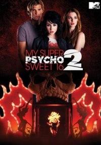 Psicosis en mis super dulces 16: Parte 2