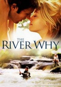 El río de los sueños  (The River Why)