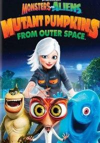 Monstruos contra Alienígenas: Las calabazas mutantes del espacio exterior