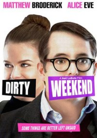 Dirty Weekend ()