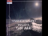 Project ON AIR - Trance Word 015  (October 2015)