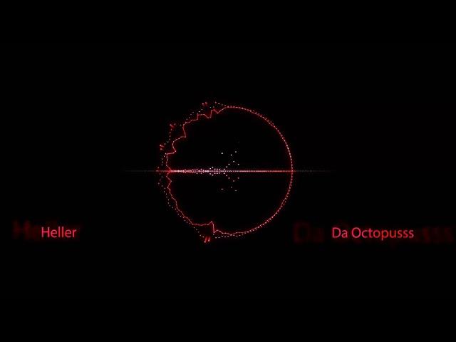 Da Octopusss - Heller