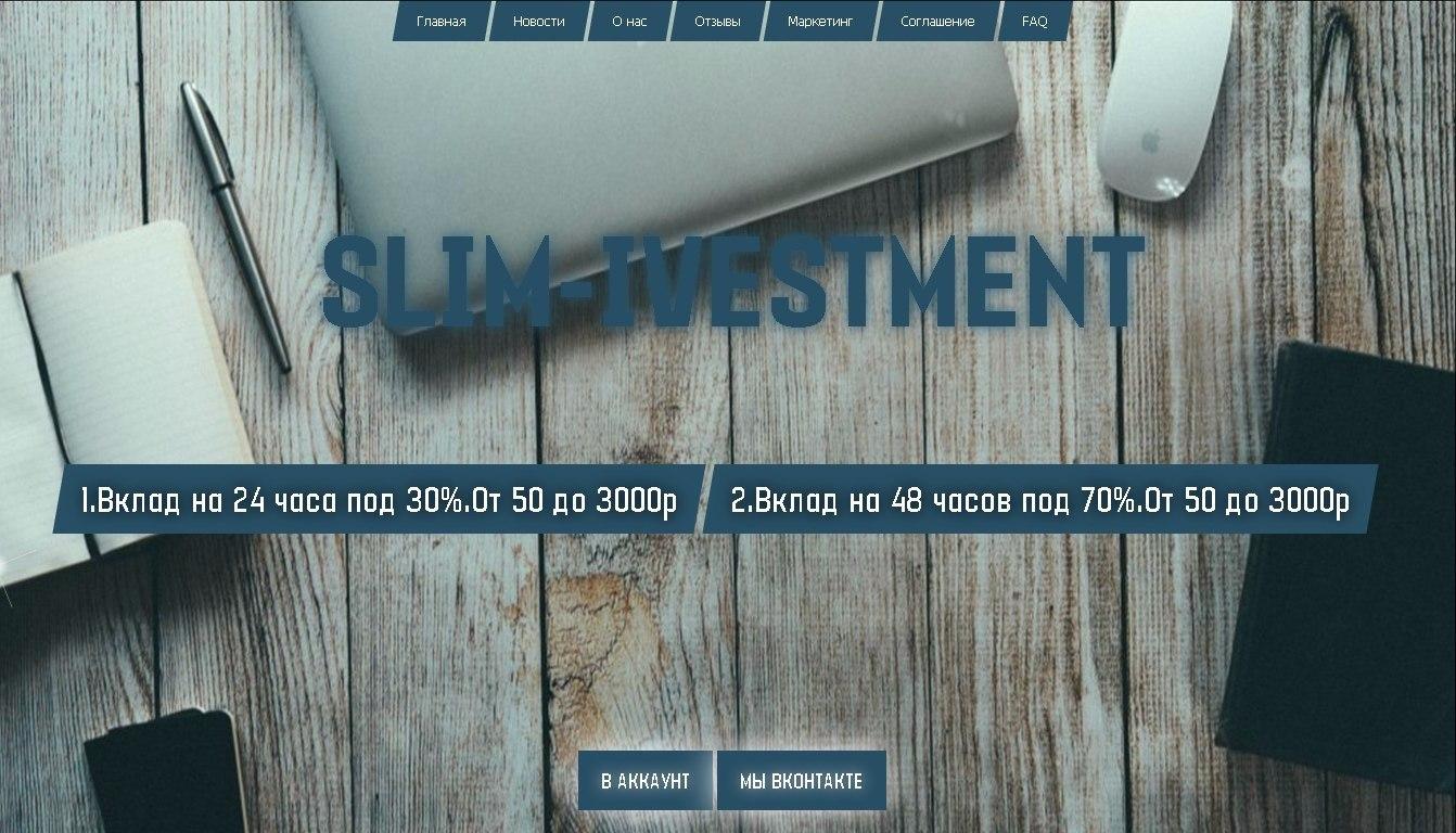 Slim Ivestment