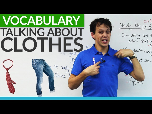 Vocabulary Talking about CLOTHES in English