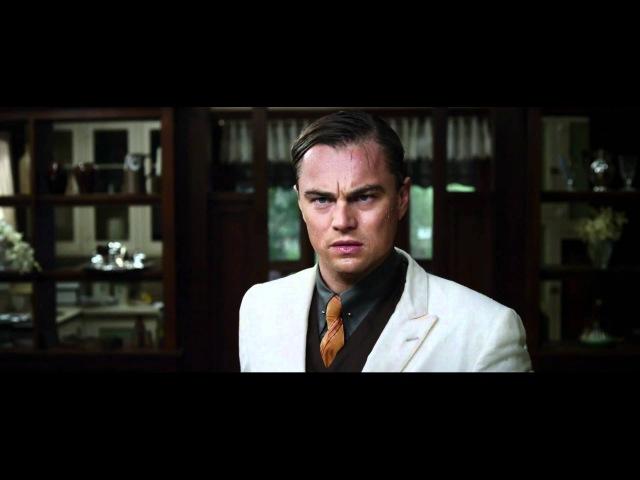 Великий Гэтсби - Трейлер русский язык 1080p