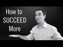How to Succeed 5 Steps for Getting Ahead