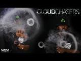 Cloud Chasers - Cali Trickzz
