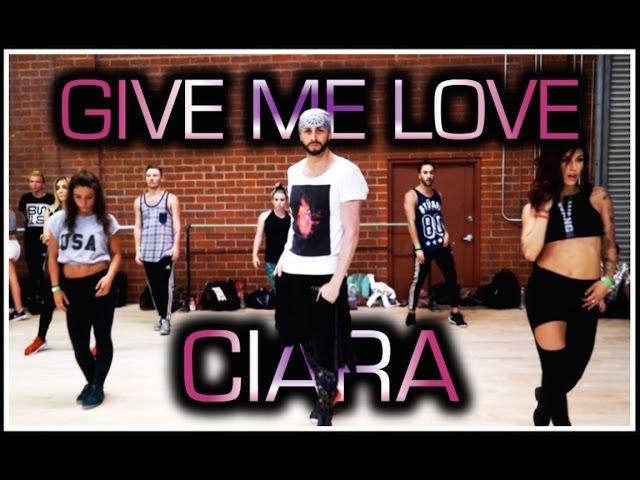 Give Me Love feat Jade, Char, Sean, Larsen Jordyn - Ciara | Brian Friedman Choreography