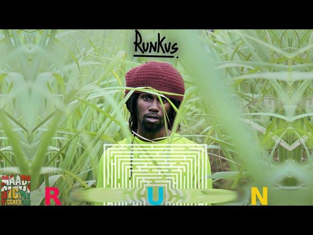 Runkus - Run [K-Jah Sound |Official Video 2015]