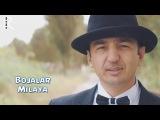 Bojalar - Милая (Узбекистан 2015) на русском +