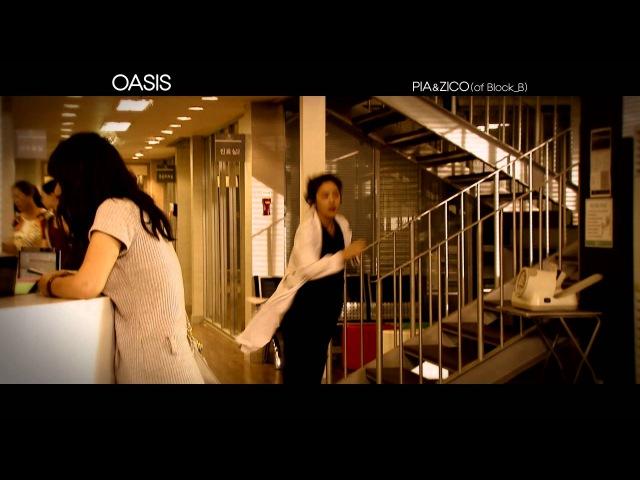 PIA, Zico (Block B) _ OASIS MV (Golden Time OST Pt.9)