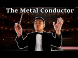 THE METAL CONDUCTOR