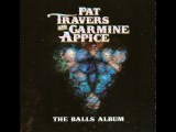 Pat Travers and Carmine Appice - Gotta Have Ya