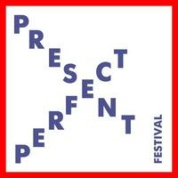 PRESENT PERFECT FESTIVAL '15